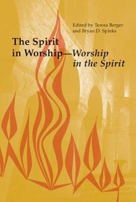 The Spirit in Worship-Worship in the Spirit