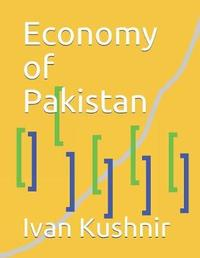 Economy of Pakistan by Ivan Kushnir