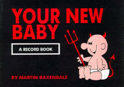 Your New Baby: A Record Book by Martin Baxendale image