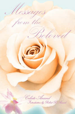 Messages From The Beloved by Celeste Anand image