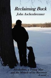 Reclaiming Buck by John Aschenbrenner image