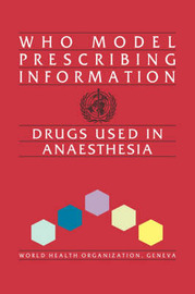 Drugs Used in Anaesthesia by World Health Organization