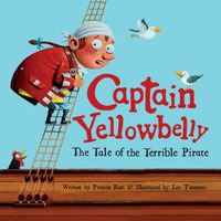 Captain Yellowbelly the Tale of the Terrible Pirate by Preston Rutt image