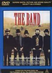 Band,the: Authorised Biography on DVD