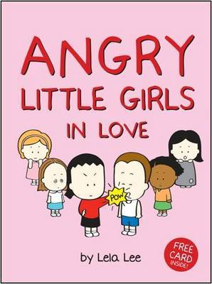 Angry Little Girls in Love by Lela Lee image