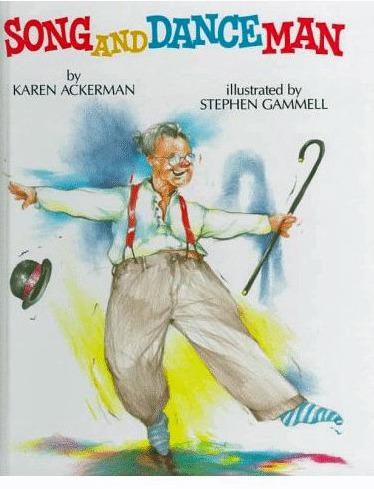 Song and Dance Man by Karen Ackerman