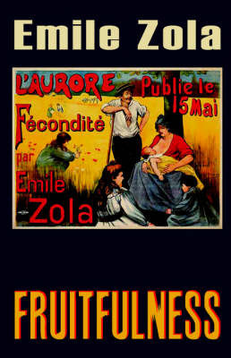 Fruitfulness by Emile Zola
