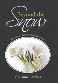 Beyond the Snow by Christine Rawlins