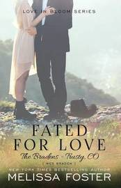 Fated for Love (The Bradens at Trusty) by Melissa Foster