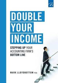Double Your Income by Mark Lloydbottom