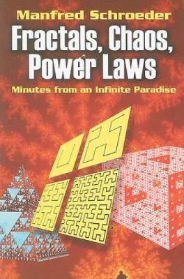 Fractals, Chaos, Power Laws by Manfred R Schroeder