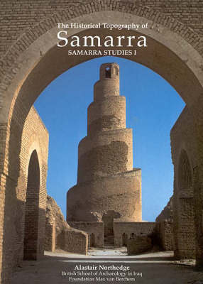 Historical Topography of Samarra by A. Northedge