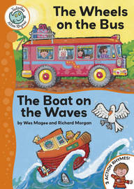 The Wheels on the Bus / The Boat on the Waves by Wes Magee image
