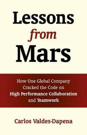 Lessons from Mars by Carlos Valdes-Dapena