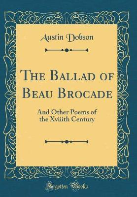 The Ballad of Beau Brocade by Austin Dobson image