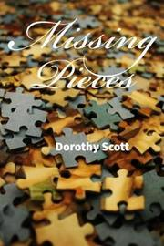 Missing Pieces by Dorothy J Scott image