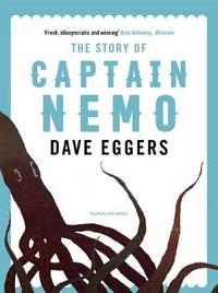 The Story of Captain Nemo by Dave Eggers image