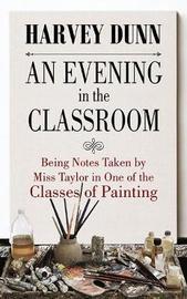An Evening in the Classroom by Harvey Dunn