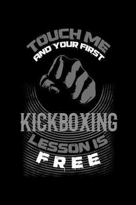 Touch Me and Your First Kickboxing Lesson Is Free by Uab Kidkis