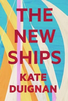 The New Ships by Kate Duignan