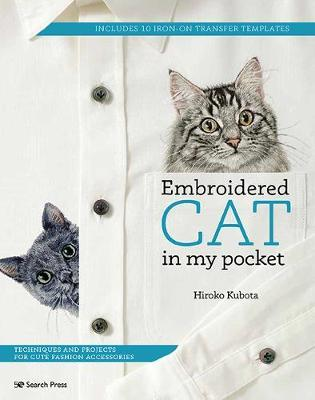 Embroidered Cat in My Pocket by Hiroko Kubota