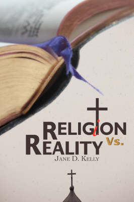 Religion vs. Reality by Jane Kelly image