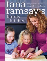 Tana Ramsay's Family Kitchen by Tana Ramsay image