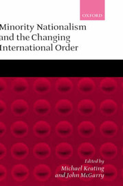 Minority Nationalism and the Changing International Order by John McGarry image