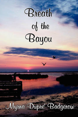 Breath of the Bayou by Myrna Badgerow image