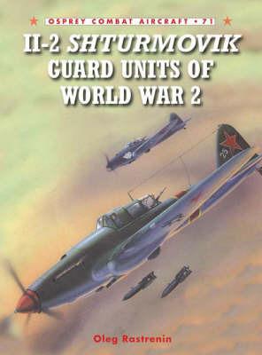 Il-2 Shturmovik Guard Units of World War 2 by Oleg Rastrenin