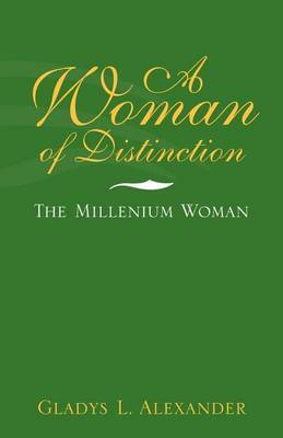 A Woman of Distinction by Gladys L. Alexander image