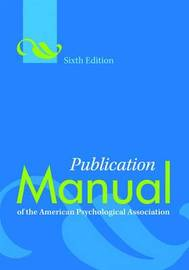 Publication Manual of the American Psychological Association by American Psychological Association