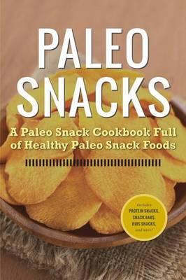 Paleo Snacks by Rockridge University Press