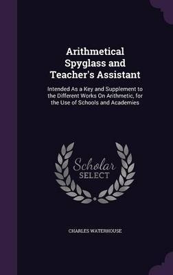 Arithmetical Spyglass and Teacher's Assistant by Charles Waterhouse image