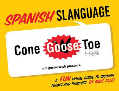 Slanguage Spanish by Mike Ellis