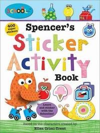 Spencer'S Sticker Activity Book by Roger Priddy