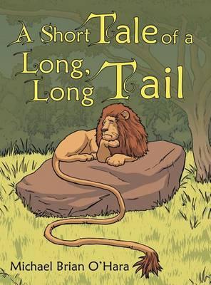 A Short Tale of a Long, Long Tail by Michael Brian O'Hara image