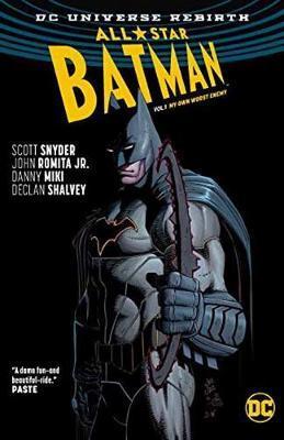 All-Star Batman Vol. 1 My Own Worst Enemy (Rebirth) by Scott Snyder