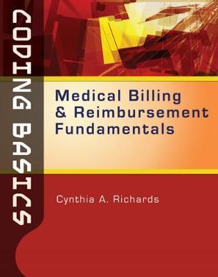 Coding Basics: Medical Billing and Reimbursement Fundamentals by Cynthia Richards image