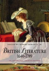 British Literature 1640-1789 by Robert DeMaria