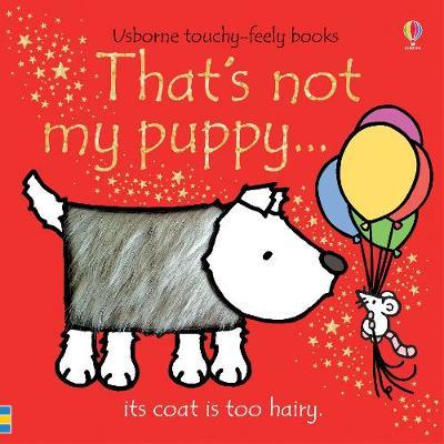 That's not my puppy... (Touch & Feel) by Fiona Watt image
