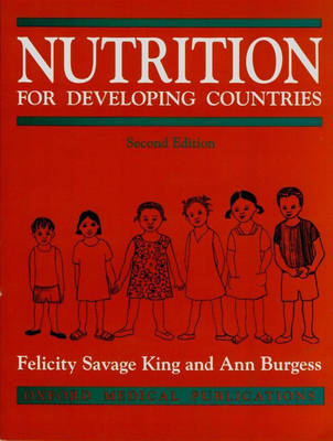 Nutrition for Developing Countries: With Special Reference to the Maize, Cassava and Millet Areas of Africa by Felicity Savage-King image