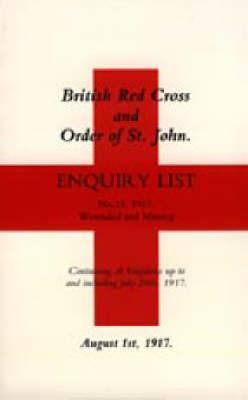 British Red Cross and Order of St John Enquiry List (No 14) 1917: No. 14 by Naval & Military Press image