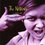 A Warm Gun by Chris Knox and The Nothing