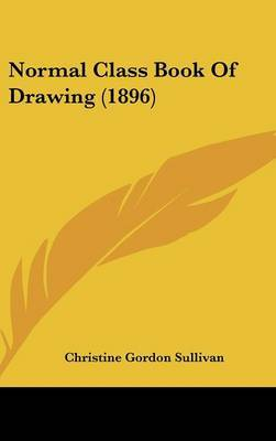 Normal Class Book of Drawing (1896) by Christine Gordon Sullivan image
