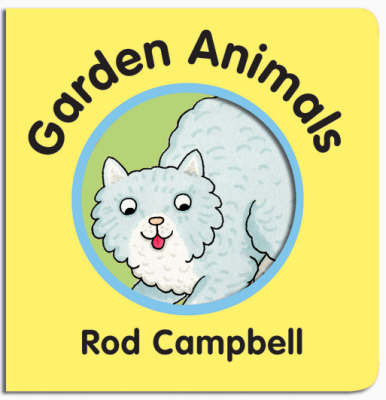 Garden Animals by Rod Campbell