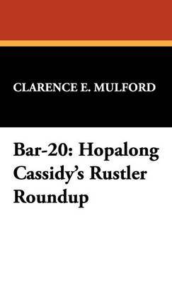 Bar-20 by Clarence E Mulford
