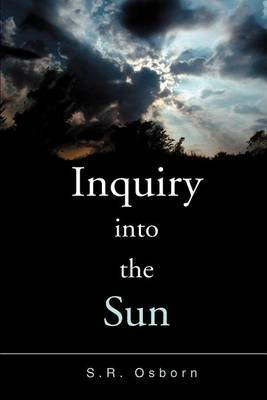 Inquiry Into the Sun by S R Osborn image