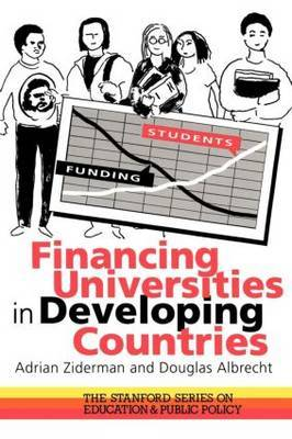 Financing Universities In Developing Countries by Douglas Albrecht