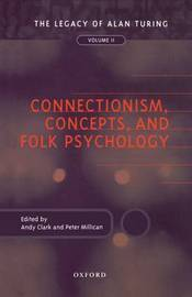 Connectionism, Concepts, and Folk Psychology